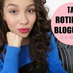 Tag: Rotina de Blogueira