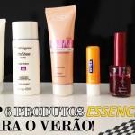 TOP 6: MEUS FAVS DE VERÃO!